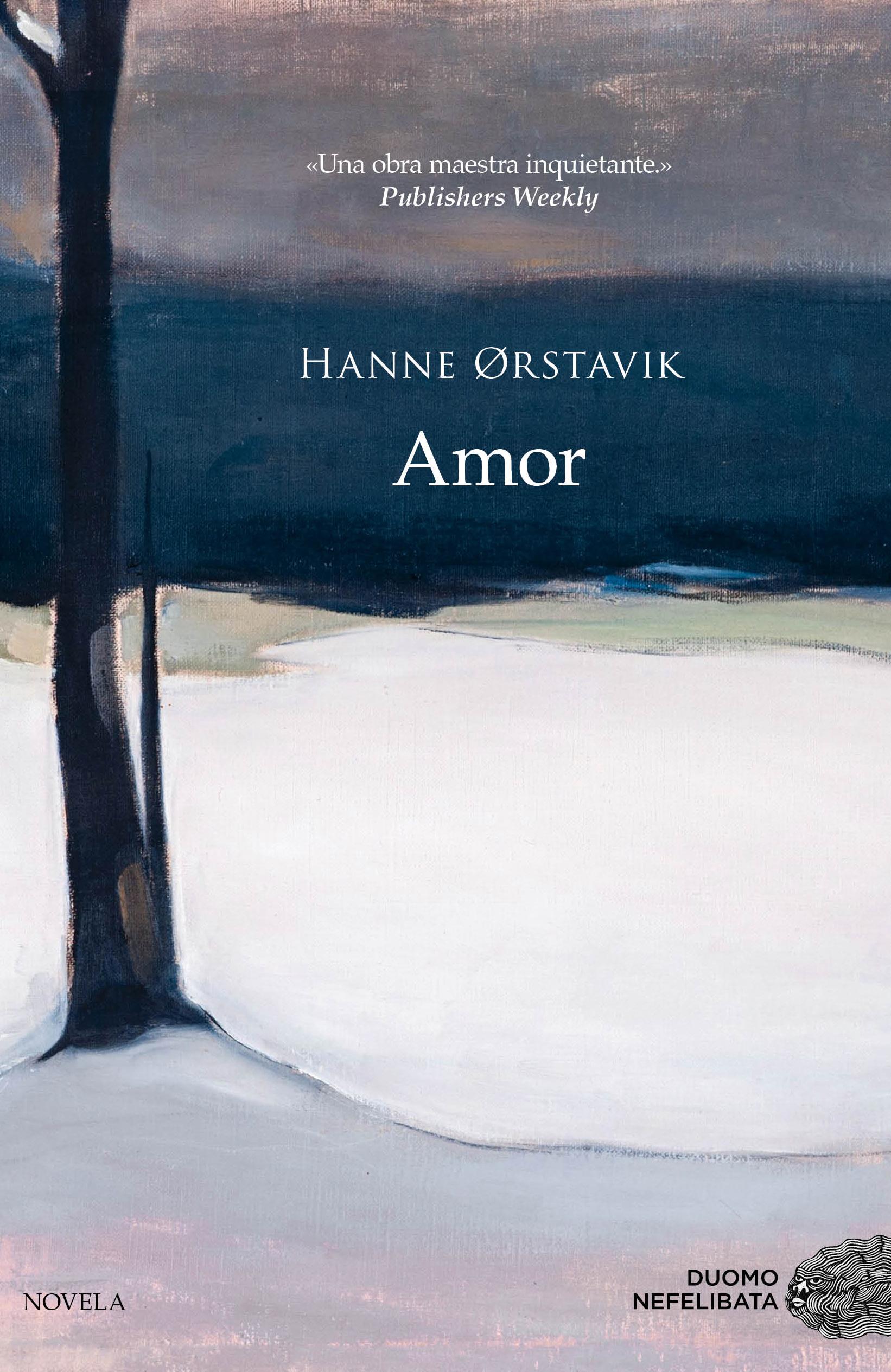 Amor, de Hanne Ørstavik